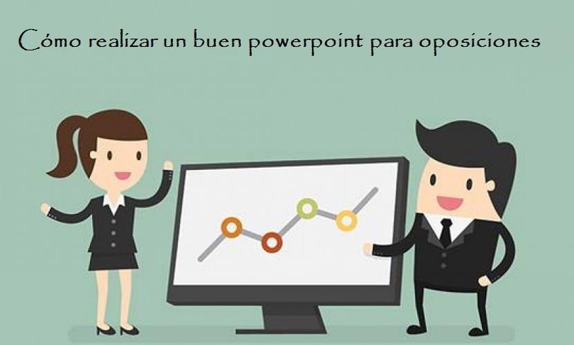 Cómo realizar un buen powerpoint para oposiciones
